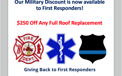 Our $250 Military Roof Replacement Discount is now available to First Responders!
